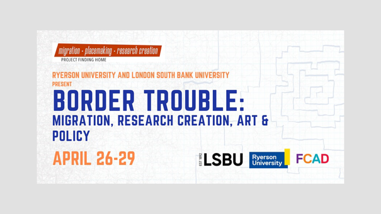 Banner for upcoming symposium: Border Trouble April 26-29, 2021
